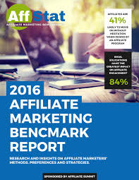affstat 2016 affiliate marketing benchmark report by affiliate