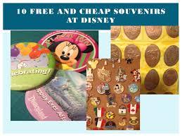 Disney World Souvenirs 10 Free Or Cheap Souvenirs At Disney