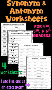 synonyms and antonyms worksheet packet these 4 worksheets focus