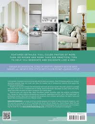 Your Home Design Ltd Reviews Sarah Style Sarah Richardson 9781476784373 Amazon Com Books