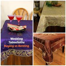renting tablecloths for weddings 5 reasons you should buy instead of renting your wedding tablecloths
