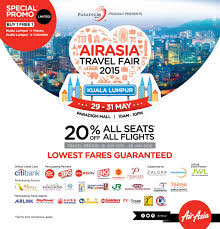 airasia travel fair airasia on twitter my the airasia travel fair has landed in kl