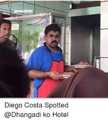 Diego Costa Meme - meme nepal diego costa spotted ko hotel diego costa meme on