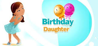 55 happy birthday wishes for daughter