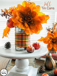 tin home decor fall decorating with recycled tin cans