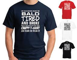 my daughter made me bald mens funny t shirt fathers day