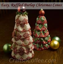 easy ruffled burlap and ruffled ribbon cones crafts