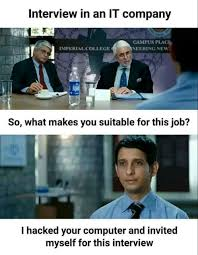 Interview Meme - interview in it company funny meme funny memes