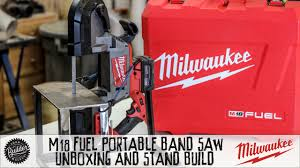 milwaukee fuel portable bandsaw unboxing stand build youtube