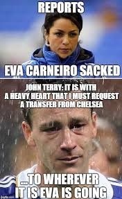 Terry Meme - football memes on twitter john terry reacts to news eva carneiro