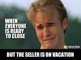 On Vacation Meme - 20 funniest memes that real estate agents can relate to