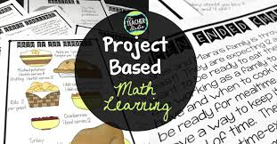 project based learning math tasks the benefits of the challenge