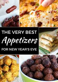 New Year S Eve Dinner Ideas Very Best Appetizers For New Year U0027s Eve