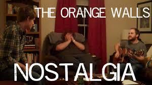 the orange walls nostalgia acoustic youtube