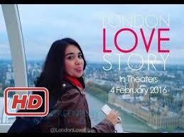 film layar lebar indonesia 2016 film indonesia terbaik 2017 london love story full movie film