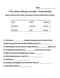 if you give a mouse a cookie cloze worksheet schooling ideas