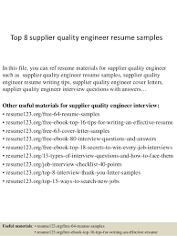 Resume Writing Samples by Top 8 Supplier Quality Engineer Resume Samples 1 638 Jpg Cb U003d1428673415