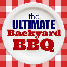 the ultimate backyard bbq great ideas for food drinks and fun