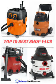 Wet Vacs At Lowes by 11 Best Best Shop Vacuums Images On Pinterest Vacuums Finals