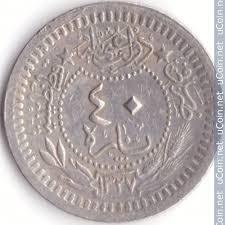 Ottoman Silver Coins by Ottoman Empire 40 Para 1909 Km 779 Coin Catalog Ucoin Net