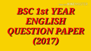 english question paper 2017 b sc 1st year youtube