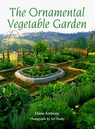 the ornamental vegetable garden diana anthony 9781894020558