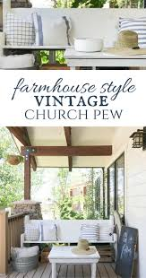 this incredible farmhouse style vintage church pew is the perfect