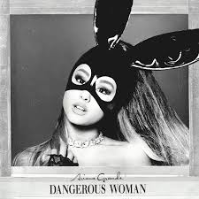 ariana grande on her dangerous woman album and staying away from