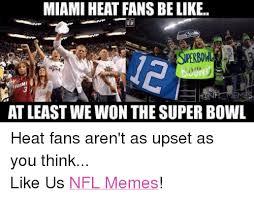 Heat Fans Meme - 25 best memes about miami heat and nfl miami heat and nfl memes