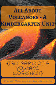 all about volcanoes u2013 a kindergarten unit free parts of a volcano