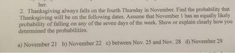 thanksgiving always falls on the fourth thursday i chegg