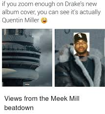 Drake Album Cover Meme - if you zoom enough on drake s new album cover you can see it s