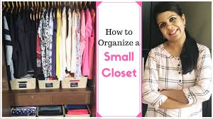 How To Organize Ideas How To Organize A Small Closet Closet Organization Ideas Youtube