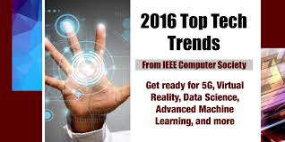 Latest Trends by Top Technology Trends 2016 Ieeecs