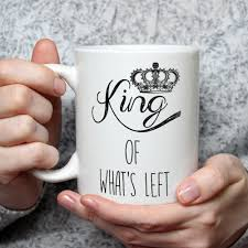 funny coffee mug queen of everything king of what u0027s left funny coffee mug for