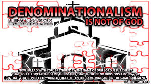 denominationalism is not of god biblical proof