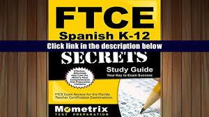 read online ftce spanish k 12 secrets study guide ftce exam