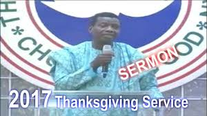 pastor e a adeboye sermon rccg january 2017 thanksgiving service