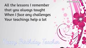 happy birthday wishes for teacher quotes u0026 images happy wishes