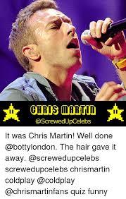 Chris Martin Meme - 25 best memes about quiz funny quiz funny memes