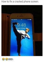 Broken Phone Meme - 25 best memes about cracked phone screen cracked phone screen