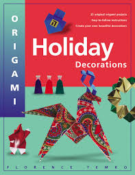 origami holiday decorations make festive origami holiday