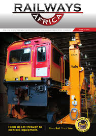 railways africa issue 5 2015 by railways africa issuu