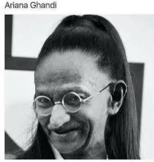 Gandhi Memes - ariana gandhi meme by bnrwll memedroid
