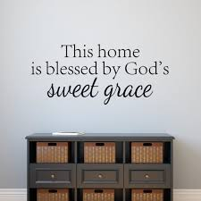 Spiritual Home Decor This Home Is Blessed By God U0027s Sweet Grace Wall Decal Vinyl