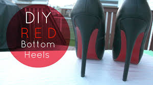 diy christian louboutin inspired red bottom heels youtube