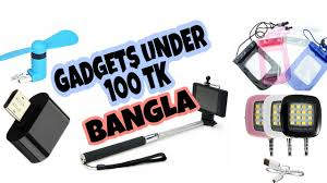 gadgets for android android gadgets 100 taka you should buy in bangladesh 2017