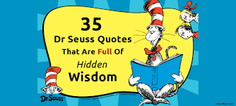 35 dr seuss quotes that are of wisdom