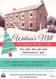 christmas craft market at watson u0027s mill weekends u2014 rideau