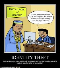 Identity Theft Meme - crying wolf nigerian scams know your meme